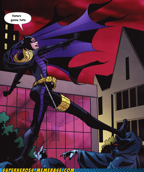 batgirl,haters gonna hate,Straight off the,Straight off the Page,stroll
