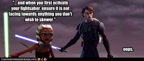 ahsoka tano,anakin skywalker,cartoons,instructions,lightsaber,mistake,oops,padawan,skewer,star wars,the clone wars