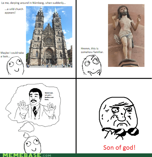 jesus mother of god Rage Comics son of god watch out guys - 6458007808