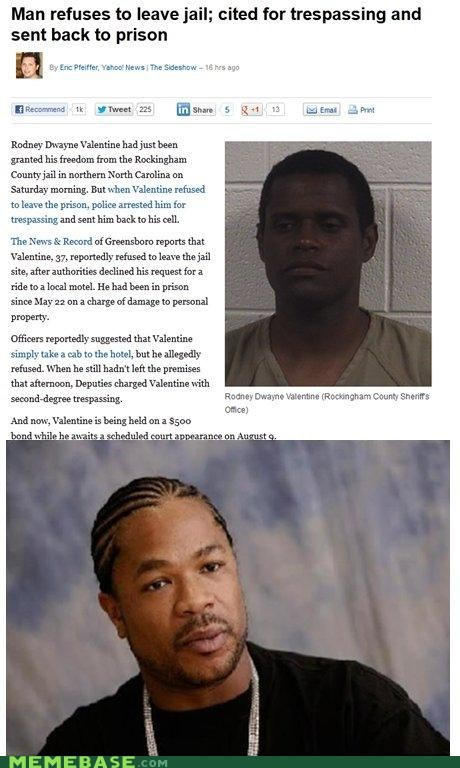 jail,prison,trespassing,yo dawg