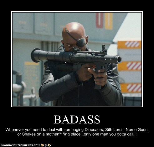 Badass,call,dinosaurs,gods,Nick Fury,RPG,Samuel L Jackson,sith lord,snakes on a plane