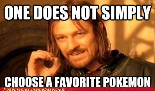 best of week favorite pokemon meme Memes one does not simply Pokémemes