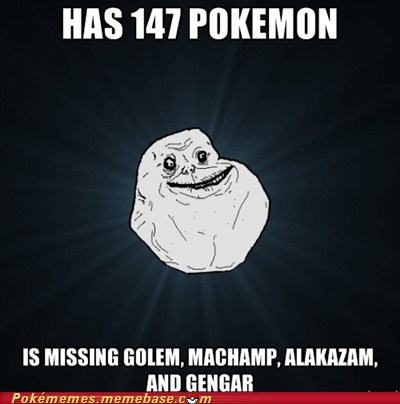 catch em all forever alone link cable meme Memes trading - 6459529984