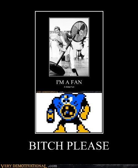 fan,fan man,hilarious,mega man,metal,please