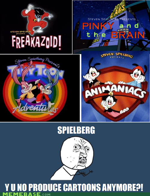 animaniacs cartoons Spielberg Y U No Guy