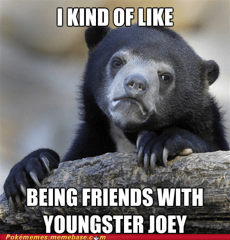 Confession Bear,meme,Memes,youngster joey