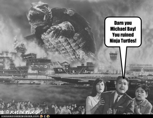Aliens,Gamera,Michael Bay,ninja turtles,ruined,turtle