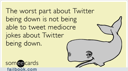 downtime ecard twitter - 6461651456