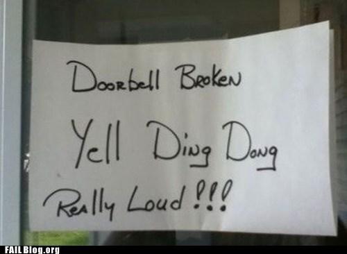 broken,ding dong,doorbell,yell