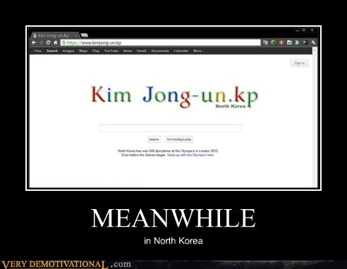 hilarious,kim jong-un,Meanwhile,North Korea