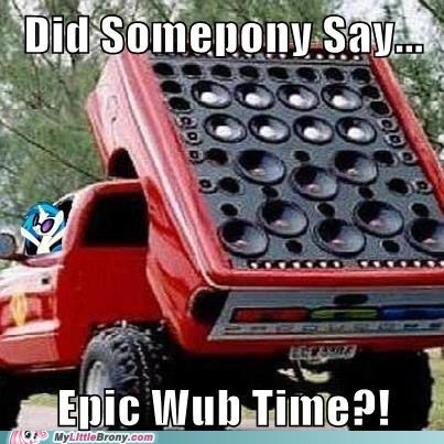 bass,epic wub time,meme,vinyl scratch,wub