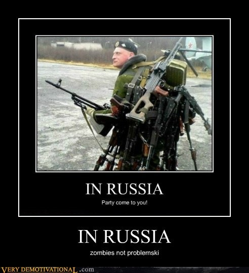 guns Pure Awesome russia zombie - 6462624512
