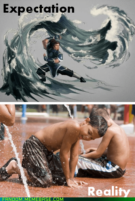Avatar,expectations vs reality,It Came From the,It Came From the Interwebz,Memes,waterbender