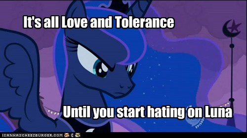 Don't Hate on Luna