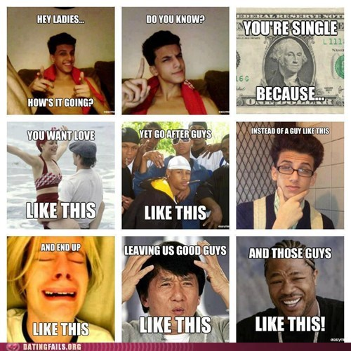 dating fails g rated hey ladies Memes think about it yo dawg - 6463478016