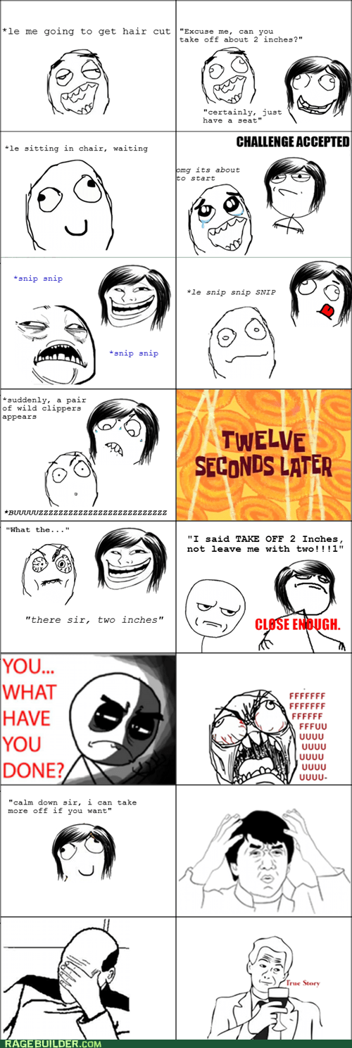 Challenge Accepted,haircut,Rage Comics,what have you done
