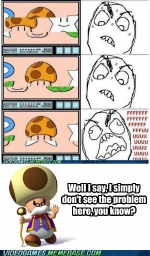 mario nintendo problem rage comic Reframe toadsworth - 6466139648