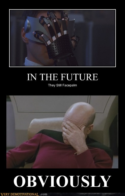face palm future hilarious obvious - 6466863616