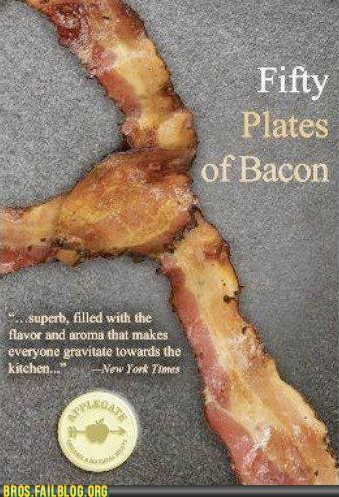 50 shades of grey,bacon