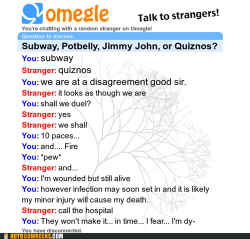 call the hospital,duel,intense,Omegle