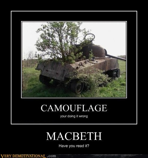 camouflage,hilarious,macbeth