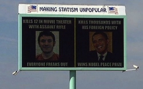 Badvertising colorado shooting james holmes libertarianism obama billboard - 6469006080