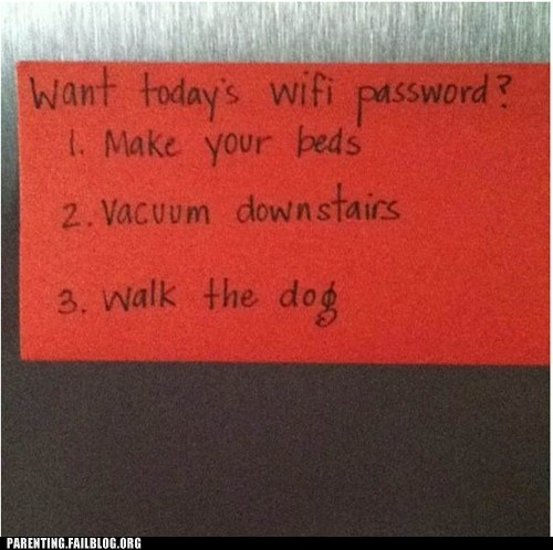 chores g rated Parenting FAILS password wifi - 6469173504