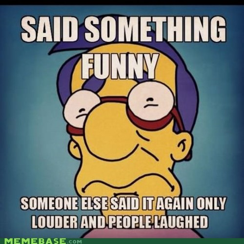 jokes Memes milhouse the simpsons - 6469702912