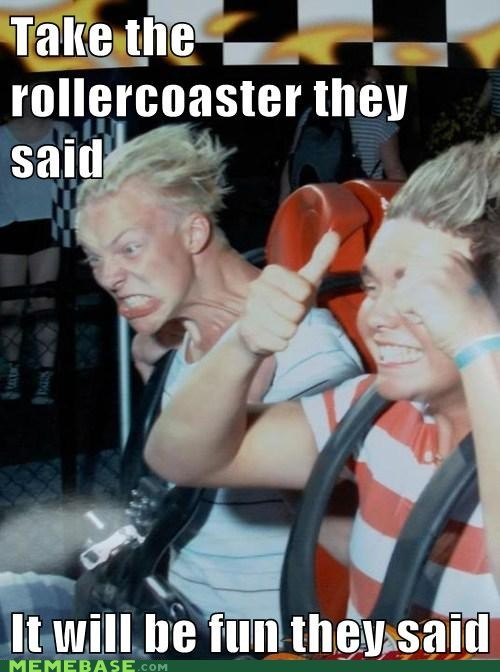 roller coaster,They Said,fun