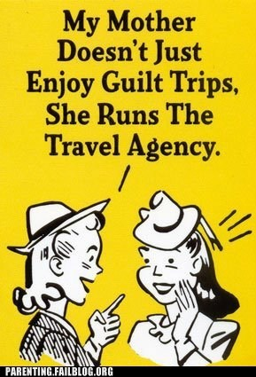 guilt trip,mother,travel agency