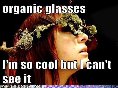 glasses hippie hipster hipsterlulz idiot organic - 6470940416