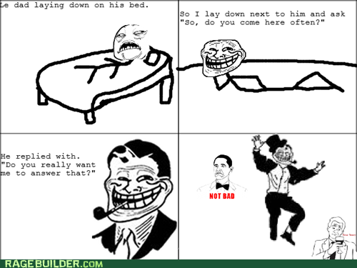 parenting Rage Comics that sounds naughty troll dad - 6471823360