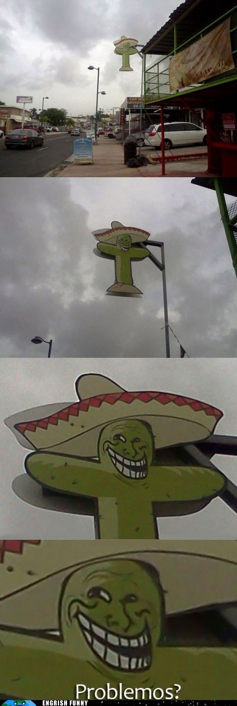 cactus engrish funny g rated Hall of Fame problem problemos troll trollface u mad bro - 6472118784