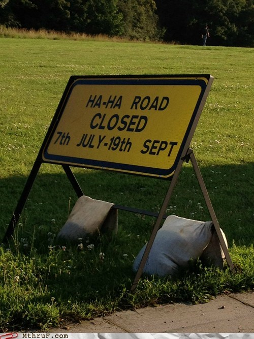 ha-ha road road closed - 6472157696