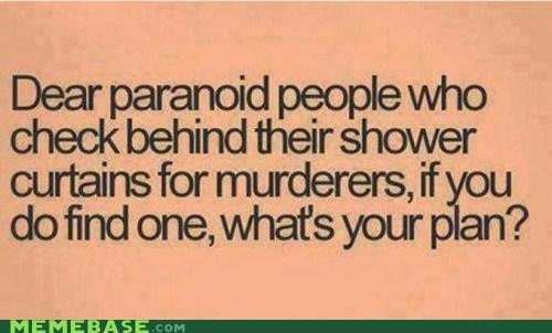 Memes,murderers,plan,shower
