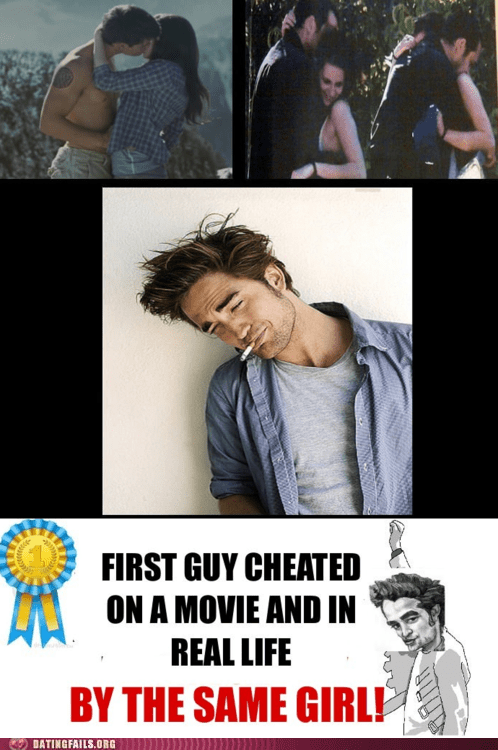 cheated on,dating fails,g rated,poor guy,robert pattinson,twilight