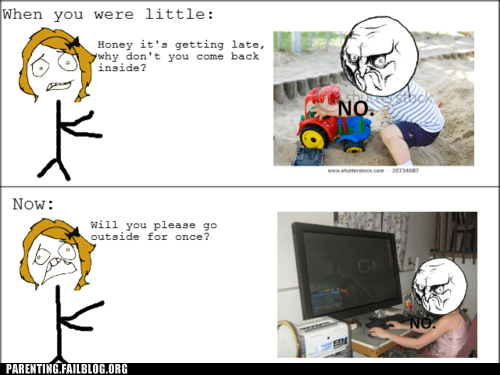 computers,play outside,Rage Comics