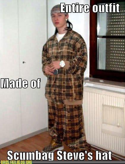 bros g rated poorly dressed Scumbag Steve - 6473246208