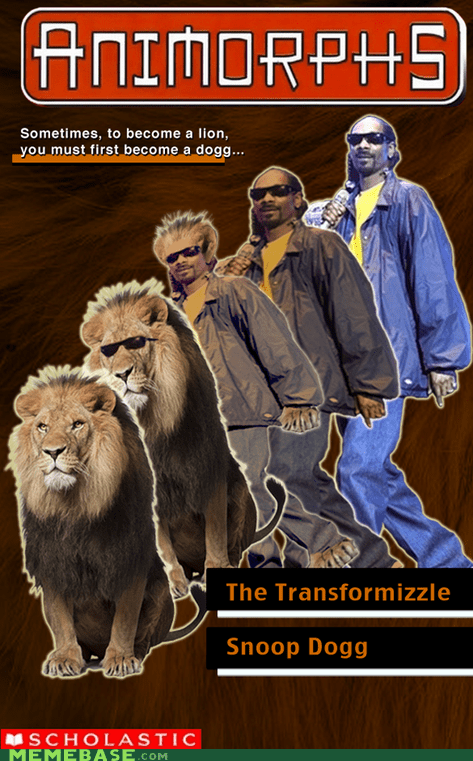 animorphs,Memes,snoop dogg,snoop lion