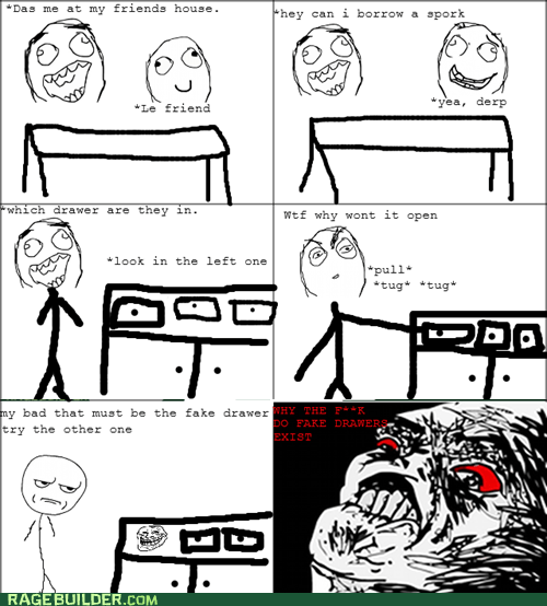 are you kidding me,fake drawers,fork,Rage Comics,raisin rage