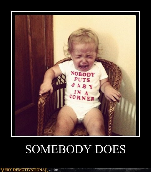 hilarious,kid,nobody puts baby in a cor,time out