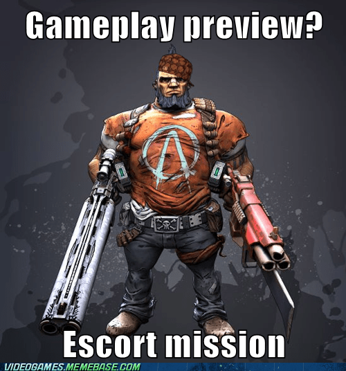 borderlands 2,escort mission,meme,preview,salvador,scumbag