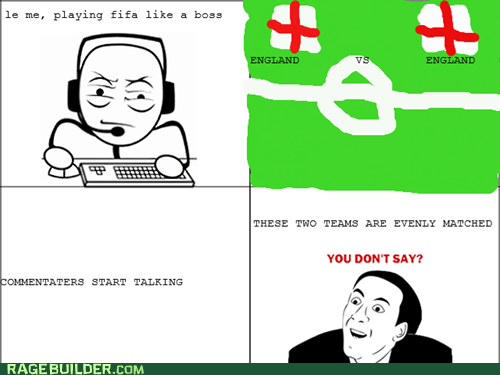 even match fifa Rage Comics you dont say - 6475429632