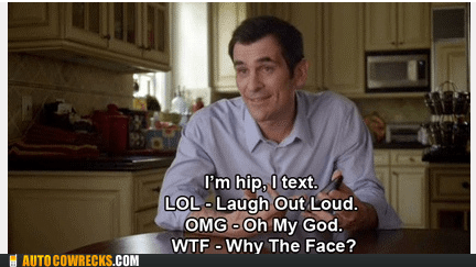 im-hip lol Modern Family omg texting wtf