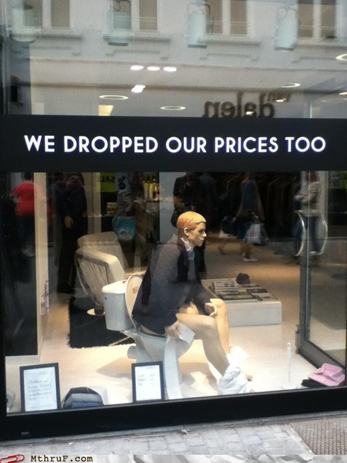 bathroom,dropped our prices,mannequin,toilet