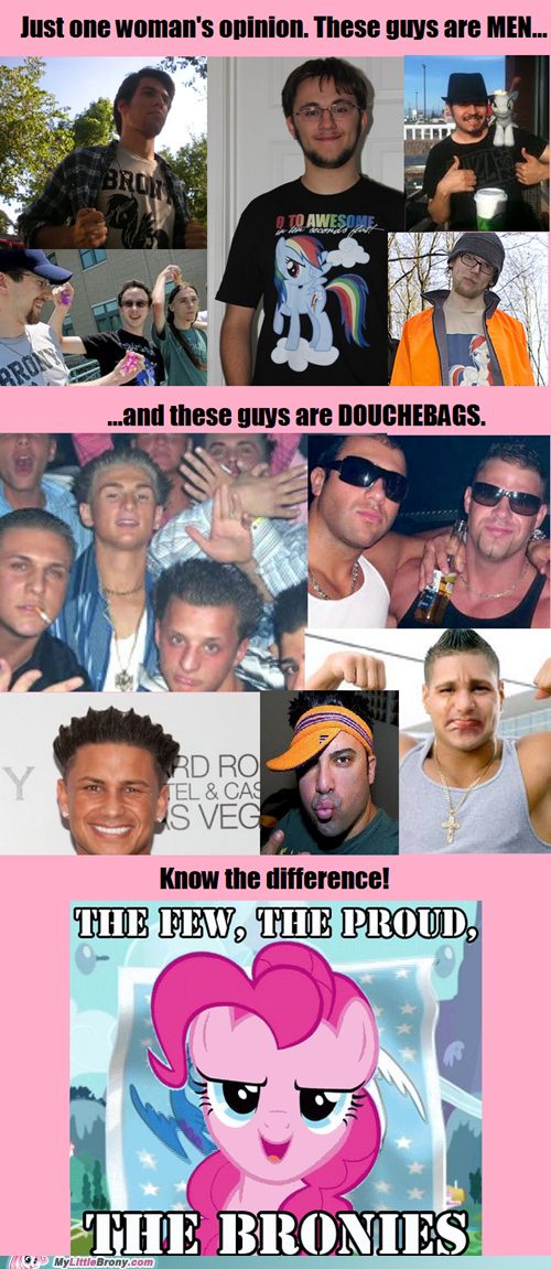 Bronies douchebags opinion ponies real men - 6476361216