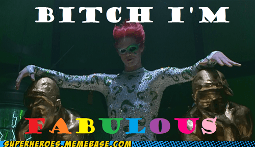 Fabulous Riddler is Fabulous
