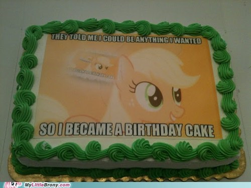 anything i wanted cake meme yo dawh - 6476577024