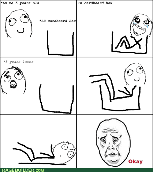 cardboard box growing up Okay Rage Comics - 6477889792