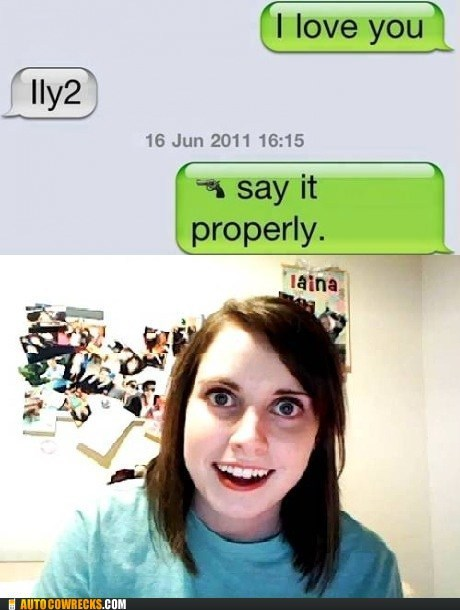 how dare you overly attached girlfrien overly attached girlfriend say it properly - 6478140672
